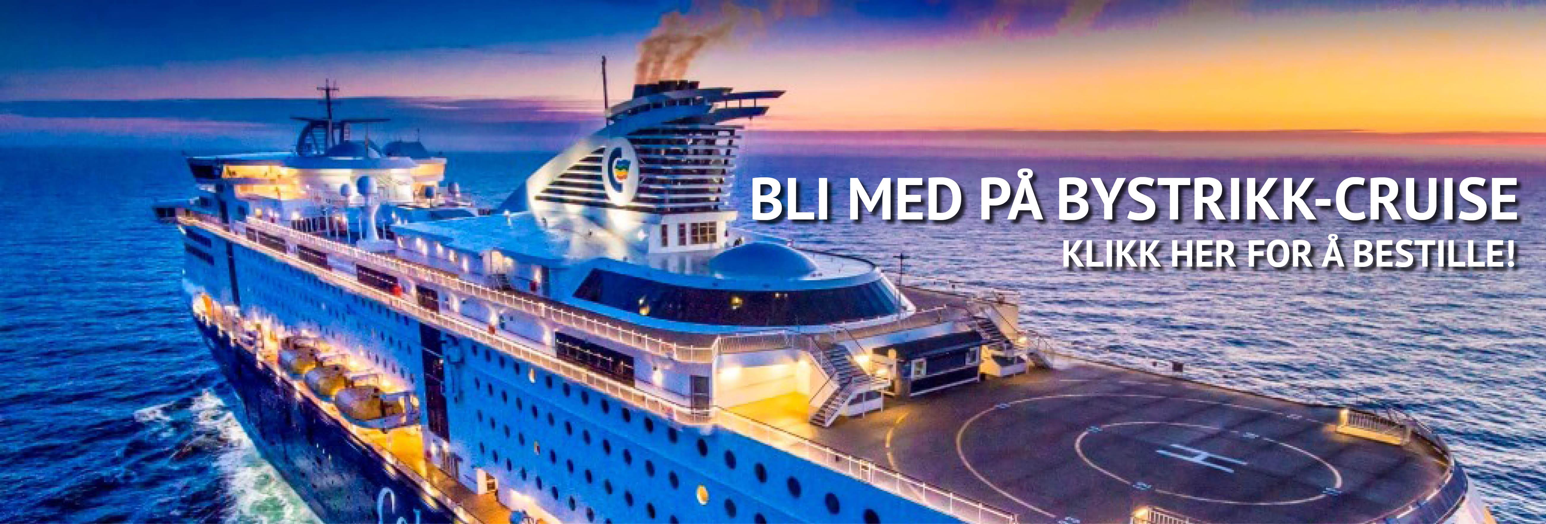Bystrikk-cruise